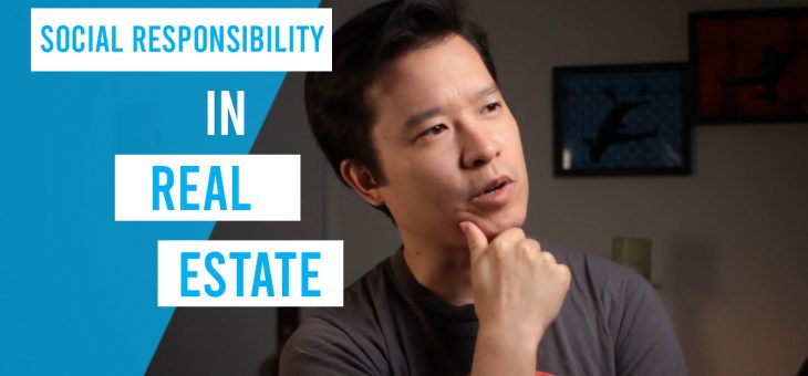 Social Responsibility in Real Estate