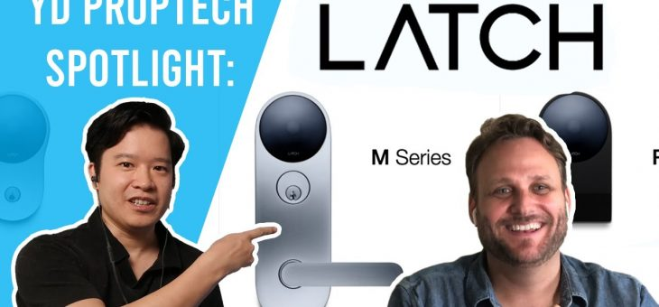 YD Proptech Spotlight: Latch