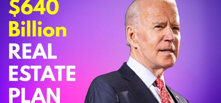 5 ways Real Estate will change under President Biden in 2021